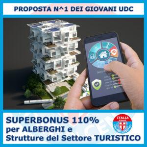 I Giovani Udc: Altro che Sospensione, Superbonus 110% anche per Alberghi e Strutture Turistiche